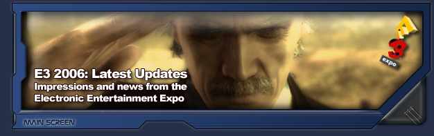 News, updates, and comments from the Electronic Entertainment Expo 2006.